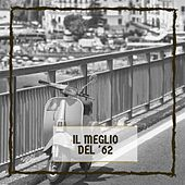 Il Meglio Del '62 by Various Artists