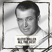 All The Best von Glenn Miller