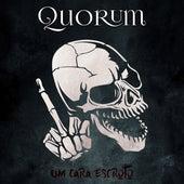 Um Cara Escroto de Quorum