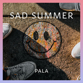 Sad Summer de Pala