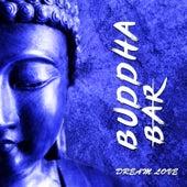 Dream Love de Buddha-Bar