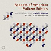 Aspects of America: Pulitzer Edition (Live) by Oregon Symphony