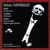 Handel, Schumann & Wagner: Orchestral Works von Tibor de Machula