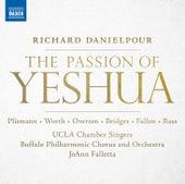 Danielpour: The Passion of Yeshua de Buffalo Philharmonic Chorus