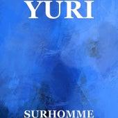 Surhomme de Yuri