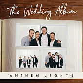 The Wedding Album by Anthem Lights