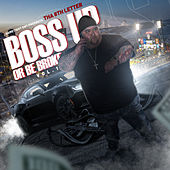 Boss up or Be Broke, Vol. 1 by Tha 8th letter