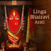 Linga Bhairavi Arati von Sadhguru