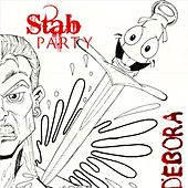 Debora by The Stab Party