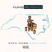 9ten Mobb Affiliate de Yung Abundance