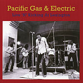 Live 'N' Kicking At Lexington by Pacific Gas & Electric