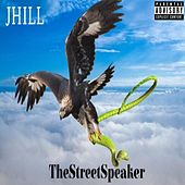 TheStreetSpeaker by J. Hill
