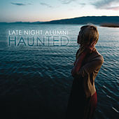 Haunted de Late Night Alumni