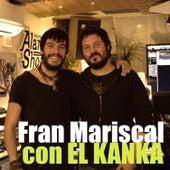 El Incendio (feat. El Kanka) de Fran Mariscal