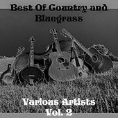 Best Of Country and Bluegrass, Vol. 2 by Various Artists