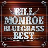 Bluegrass Best by Bill Monroe