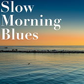 Slow Morning Blues de Various Artists