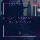 Revientalo VIII by Golosinomano