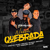 Nossa Quebrada by Grupo Paraiso