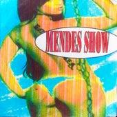 Faz Ela Feliz by Mendes Show