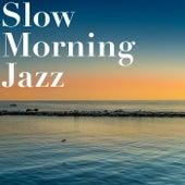 Slow Morning Jazz de Various Artists