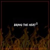 Bring The Heat, Pt. 2 van DV