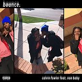 Bounce by Calvin Fowler