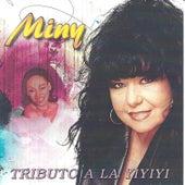 Tributo a la Yiyiyi by Miny