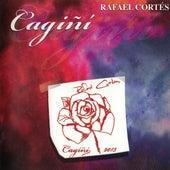 Cagini de Rafael Cortés