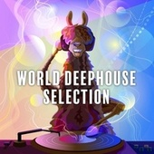 World Deephouse Selection, Vol. 2 by Various Artists