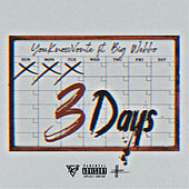 YouKnowvonte - 3 Days by Youknowvonte