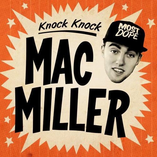 Knock Knock - Single by Mac Miller