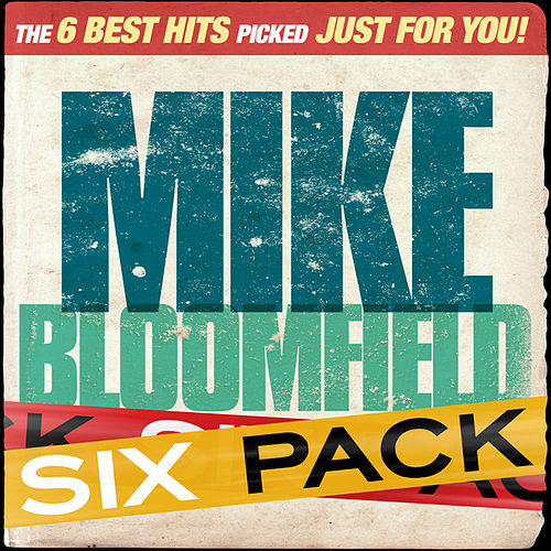 Six Pack - Mike Bloomfield - EP by Mike Bloomfield
