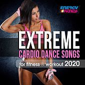 Extreme Cardio Dance Songs For Fitness & Workout 2020 (15 Tracks Non-Stop Mixed Compilation for Fitness & Workout - 128 Bpm / 32 Count) by Heartclub, Kyria, One Nation, Foster, Patricia, D'Mixmasters, DJ Space'c, Th Express, Kate Project, Magdaleine