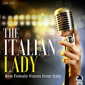 The Italian Lady: Best Female Voices from Italy von Various Artists