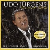 Es werde Licht - meine Winter- + Weihnachtslieder 2010 by Udo Jürgens