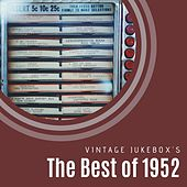 The Best of 1952 by Various Artists