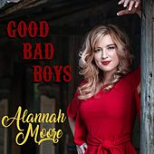 Good Bad Boys by Alannah Moore