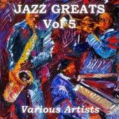 Jazz Greats, Vol. 5 de Various Artists