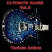 Ultimate Blues, Vol. 2 de Various Artists