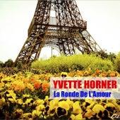 La Ronde De L'Amour (Remasterisé) de Yvette Horner