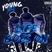 Life Goes On by Sky