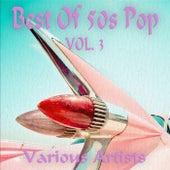 Best Of 50s Pop, Vol. 3 de Various Artists
