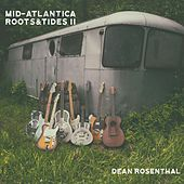 Mid-Atlantica Roots & Tides II by Dean Rosenthal