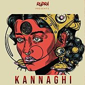 Kannaghi by Rudra
