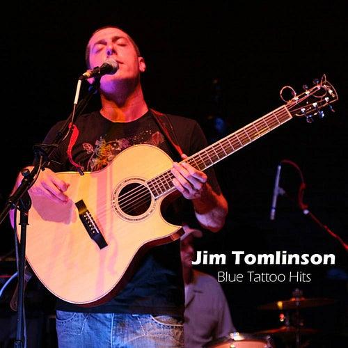 Blue Tattoo Hits by Jim Tomlinson
