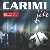 Carimi Buzz 2.0 (Live) by Carimi