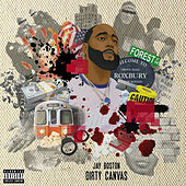 Dirty Canvas by Jay Boston