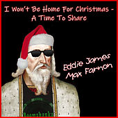 I Won't Be Home for Christmas - A Time to Share de Eddie James