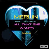 All That She Wants (Original Mix) by Merlin